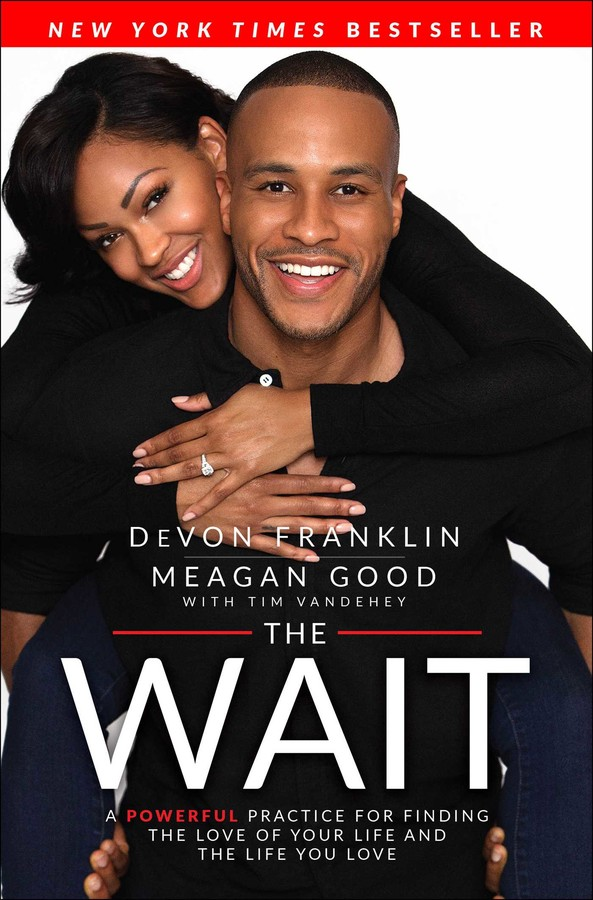 The Wait Book By Devon Franklin Meagan Good Tim Vandehey