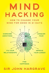 Buy Mind Hacking: How to Change Your Mind for Good in 21 Days
