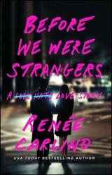 Before we were strangers 9781501105777