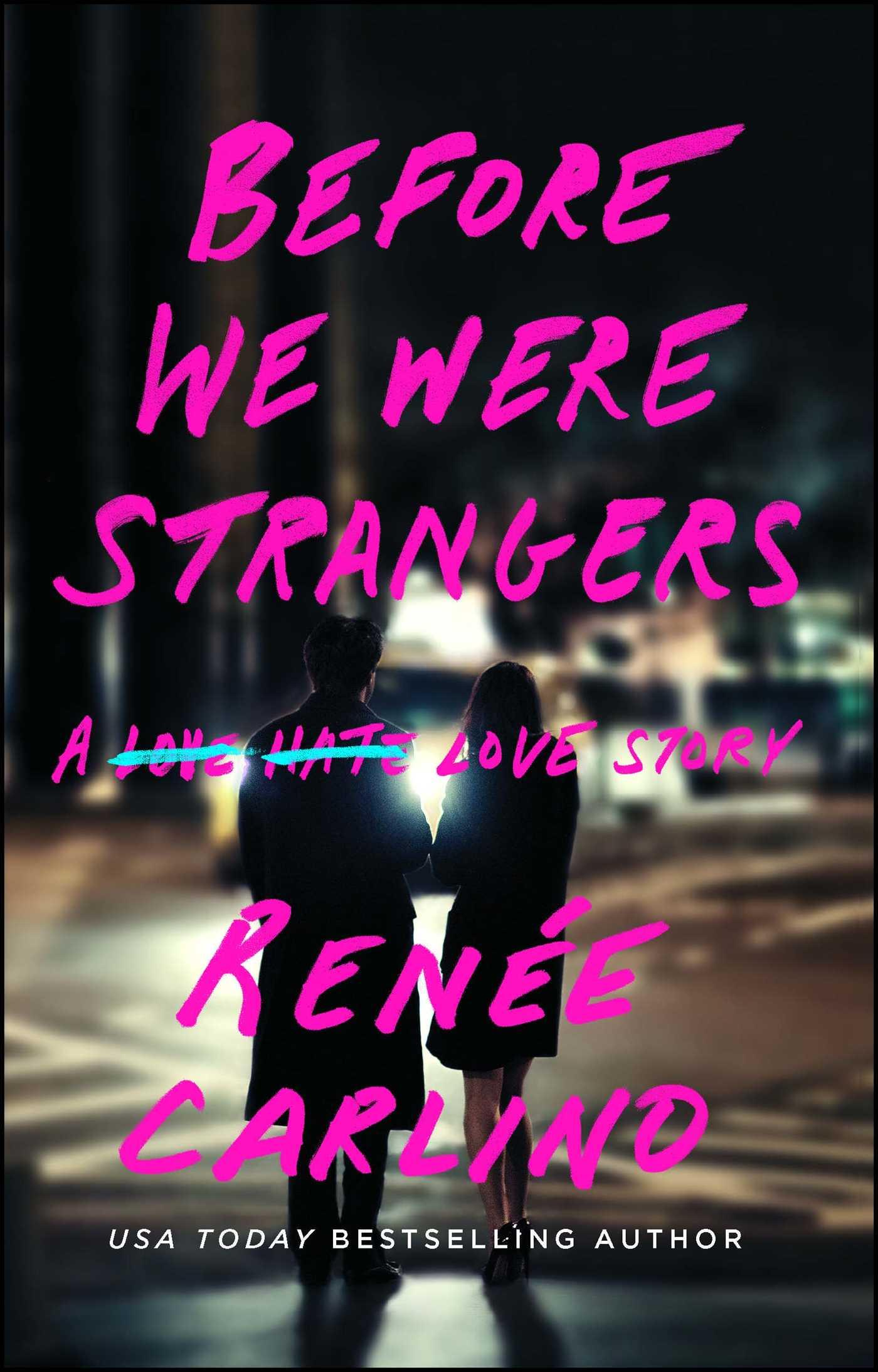 Before we were strangers 9781501105777 hr