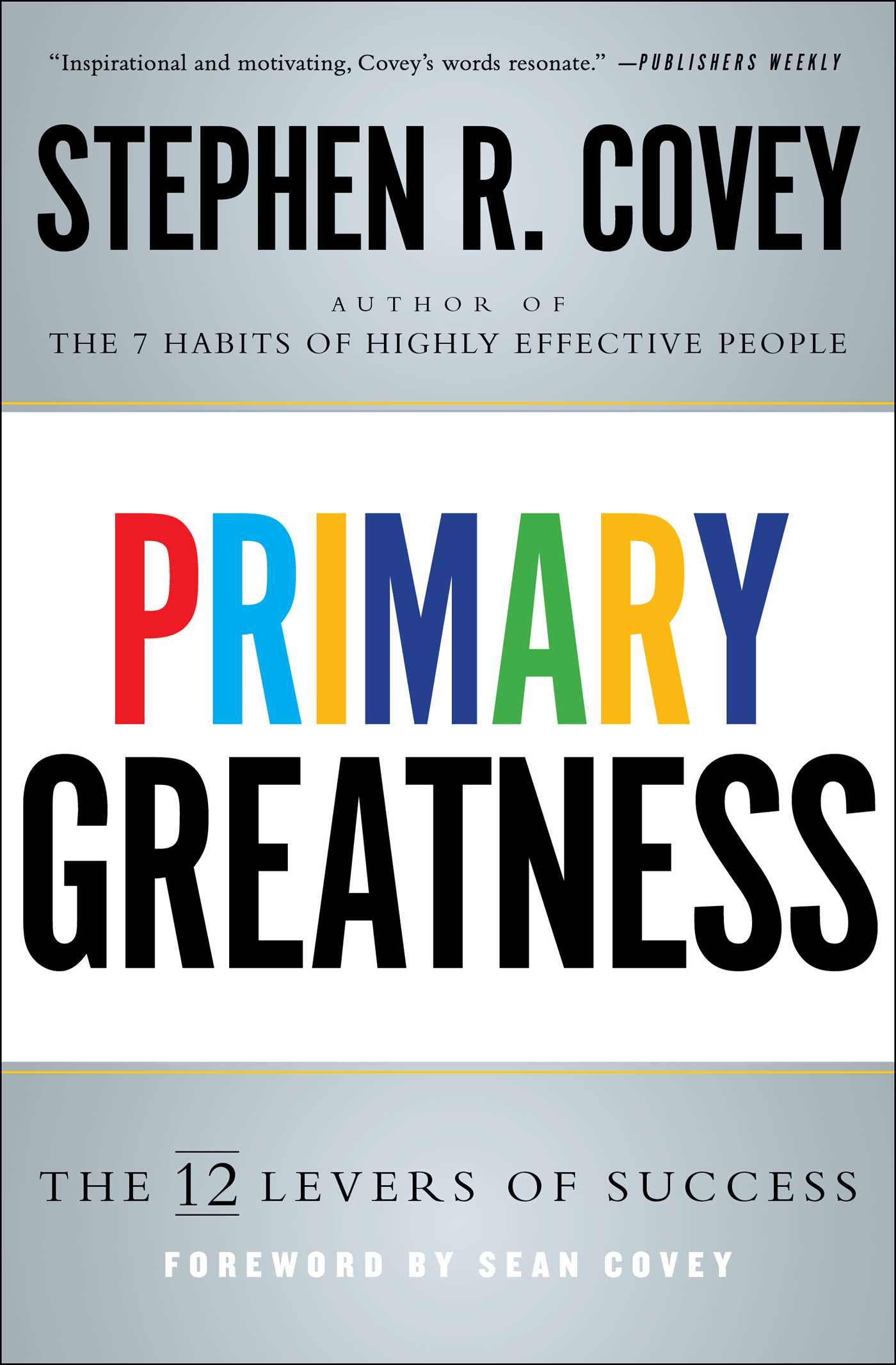 Primary Greatness Book By Stephen R Covey Official Publisher