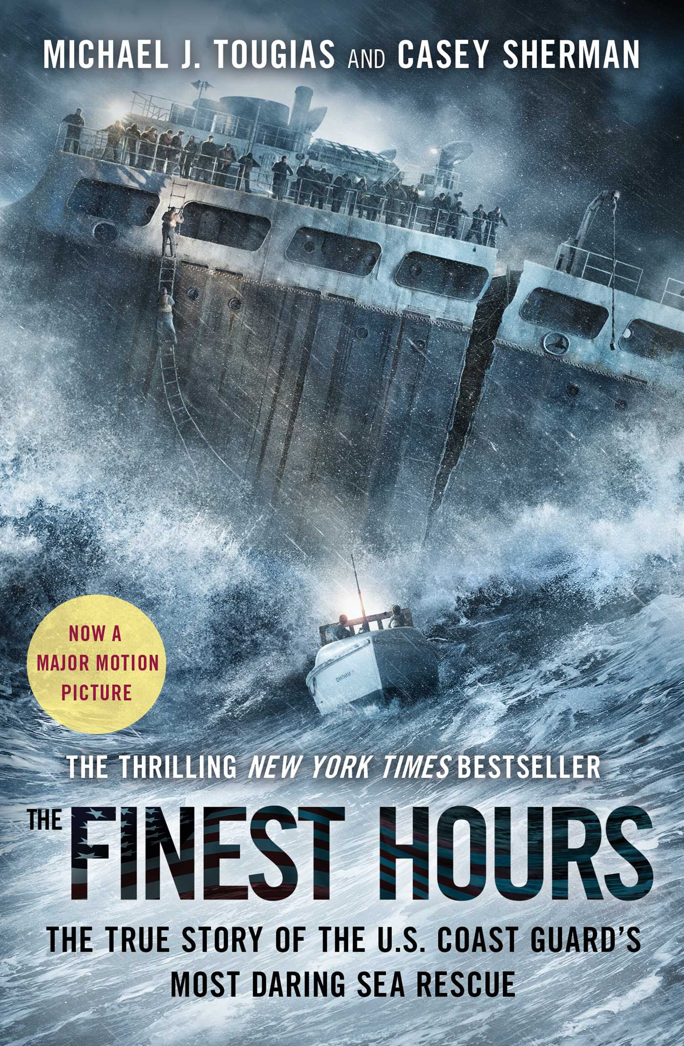 Coast High Performance >> The Finest Hours | Book by Michael J. Tougias, Casey Sherman | Official Publisher Page | Simon ...