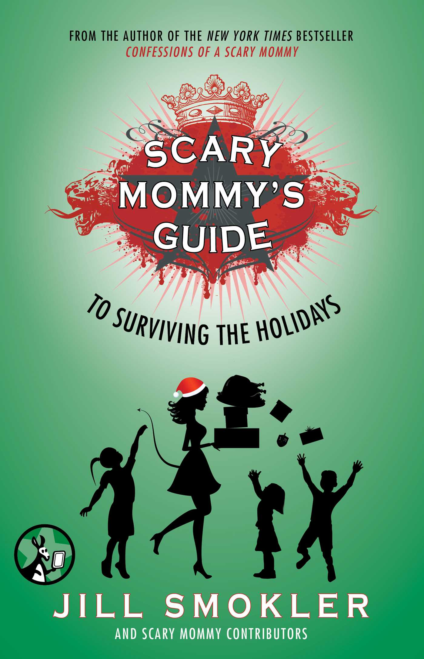 Scary mommys guide to surviving the holidays 9781501107429 hr