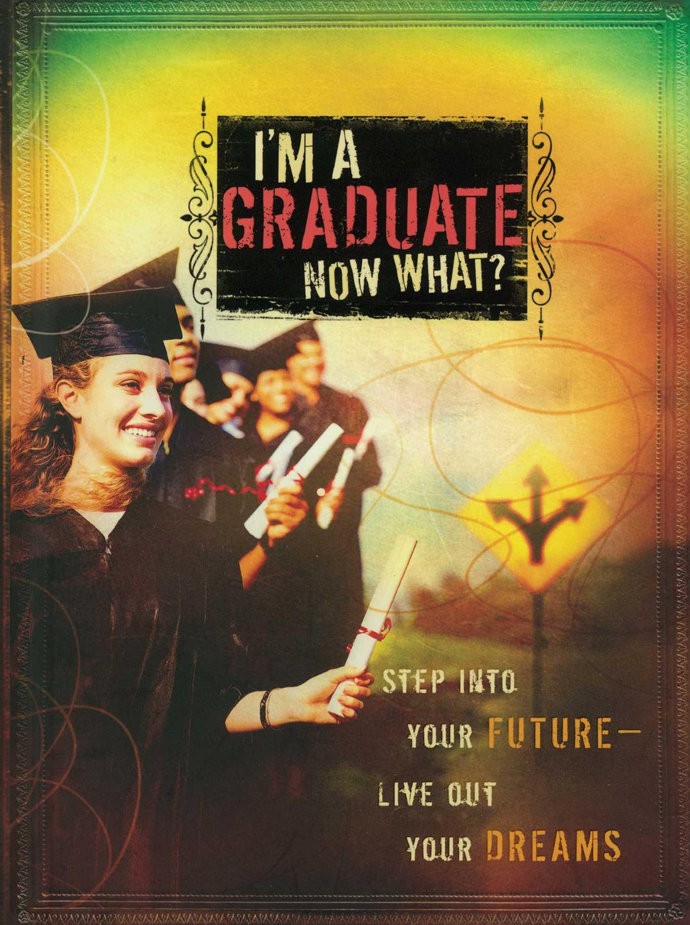 Im a graduate now what 9781501108105 hr