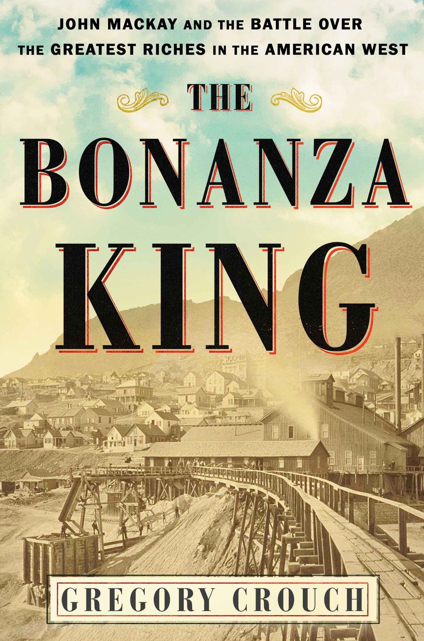 The bonanza king 9781501108198 hr