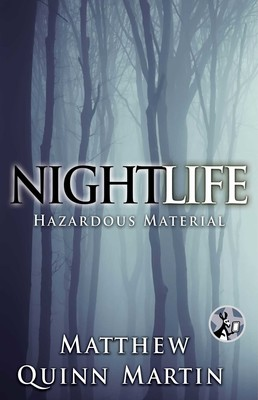 Nightlife: Hazardous Material