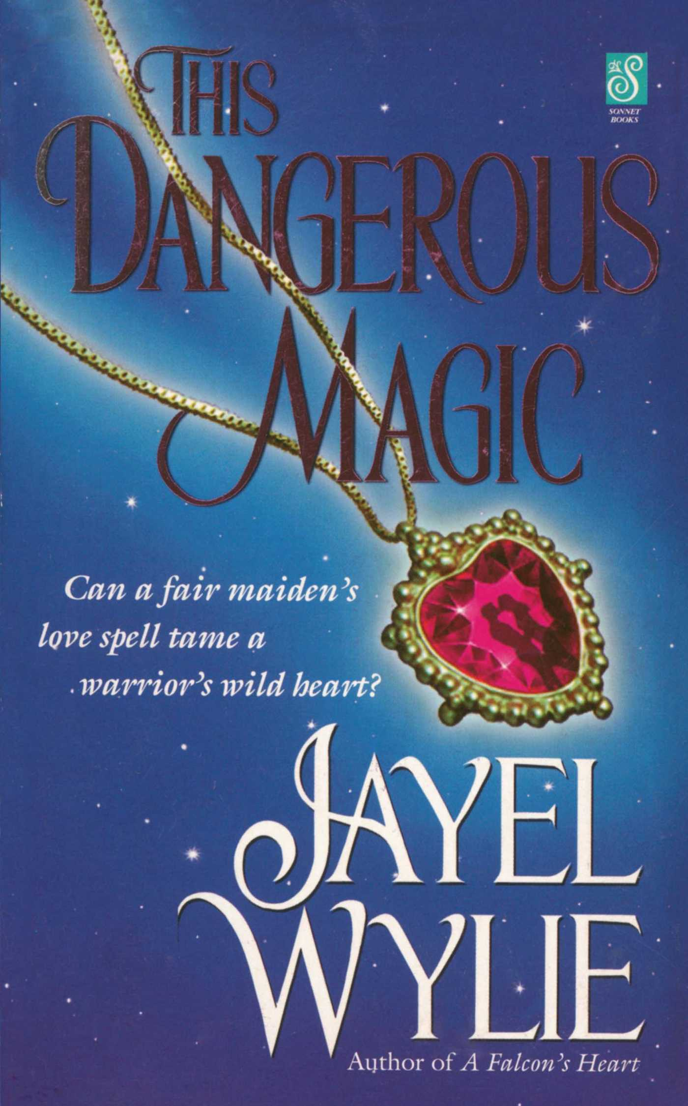 This Dangerous Magic   Book by Jayel Wylie   Official