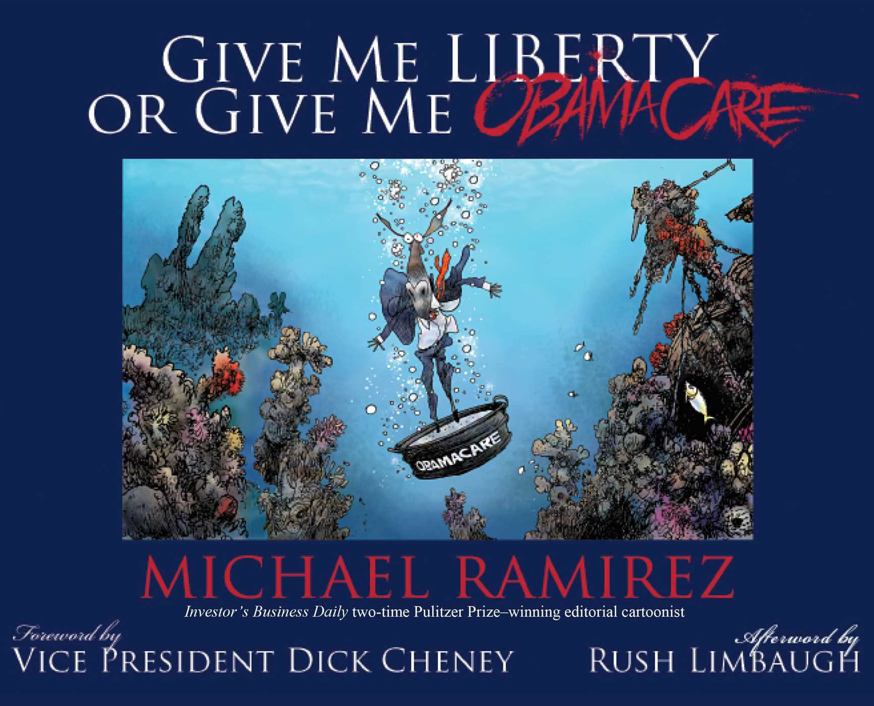 Give me liberty or give me obamacare 9781501110276 hr