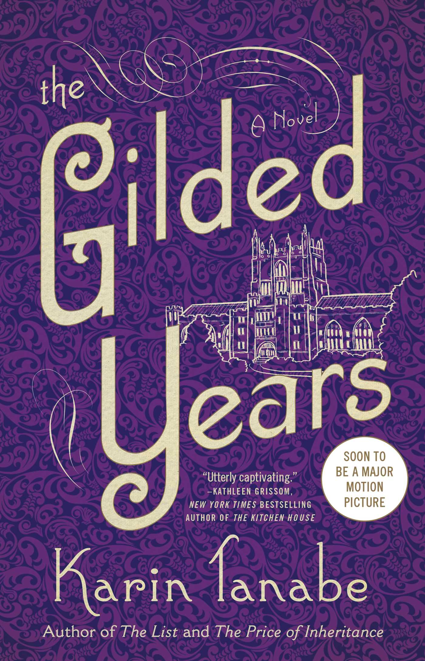 The Gilded Years | Book by Karin Tanabe | Official Publisher