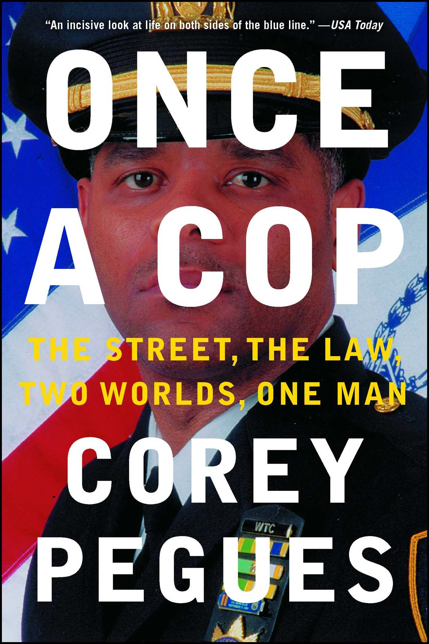 Once a Cop | Book by Corey Pegues | Official Publisher Page