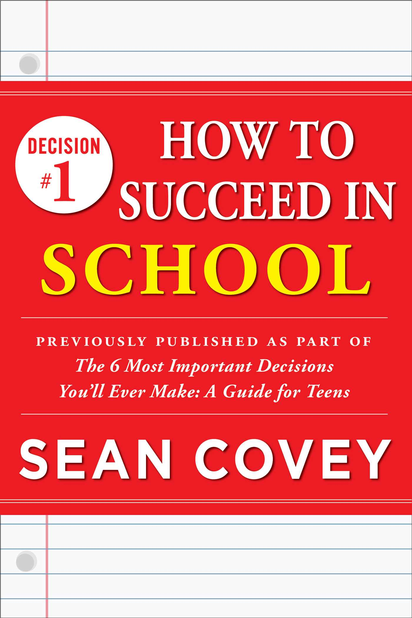 Decision 1 how to succeed in school 9781501111037 hr