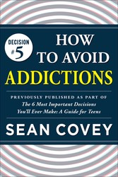 Decision #5: How to Avoid Addictions
