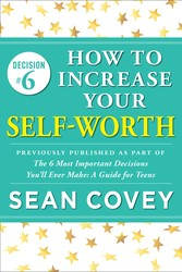 Decision #6: How to Increase Your Self-Worth