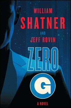 Zero G Book 1 Book By William Shatner Jeff Rovin Official