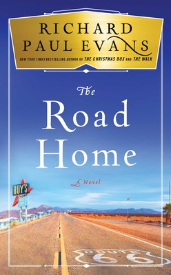 The Road Home Book By Richard Paul Evans Official Publisher Page
