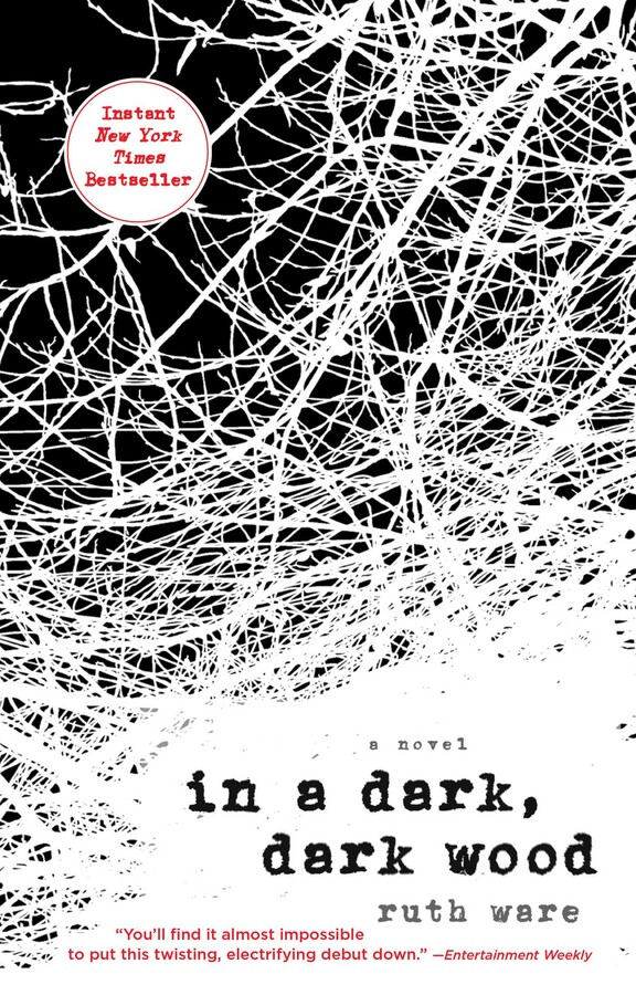 In a Dark, Dark Wood | Book by Ruth Ware | Official Publisher Page