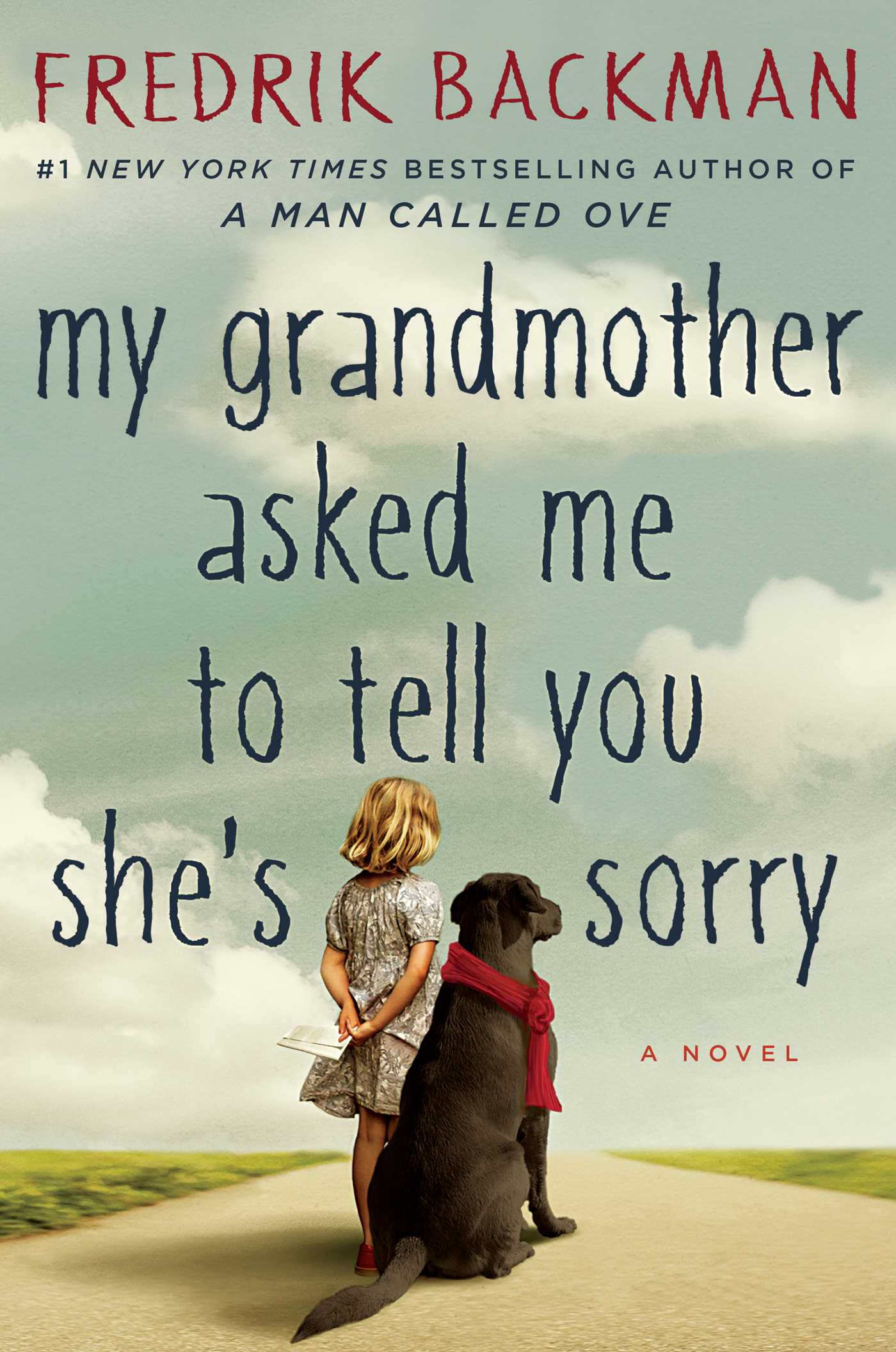 My grandmother asked me to tell you shes sorry 9781501115066 hr