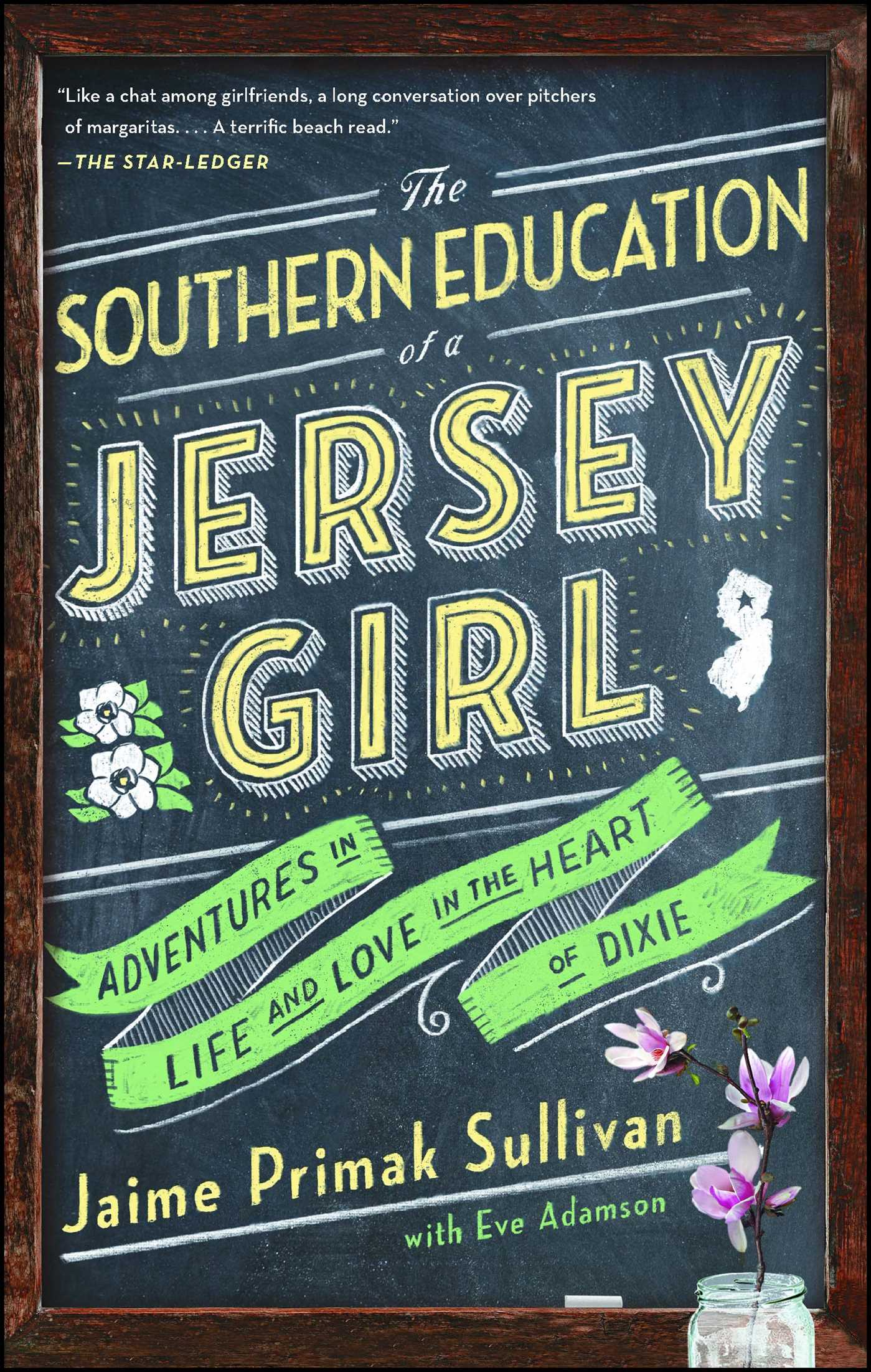 The Southern Education of a Jersey Girl | Book by Jaime Primak Sullivan,  Eve Adamson | Official Publisher Page | Simon & Schuster