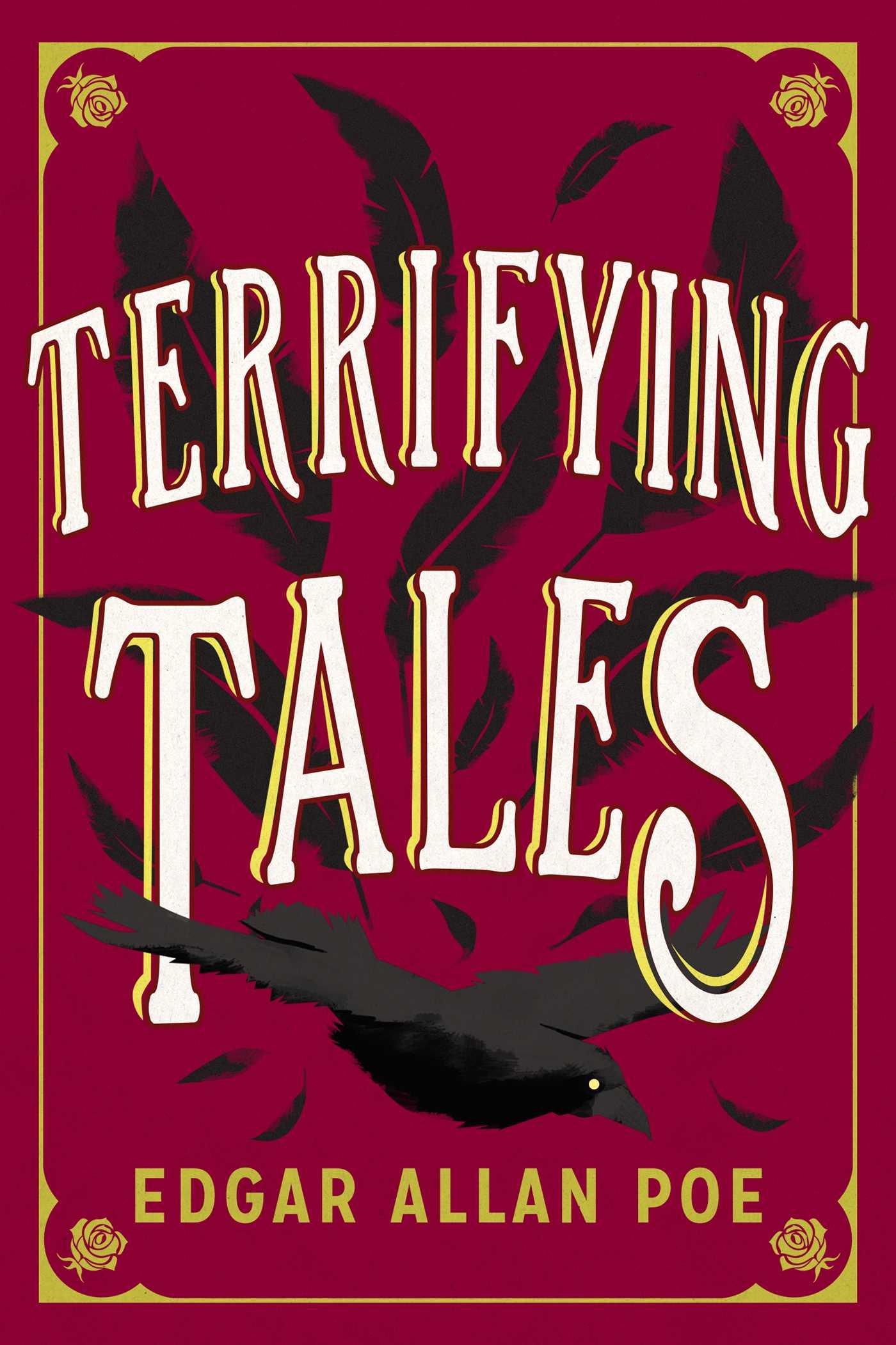 The Terrifying Tales by Edgar Allan Poe eBook by Edgar Allan