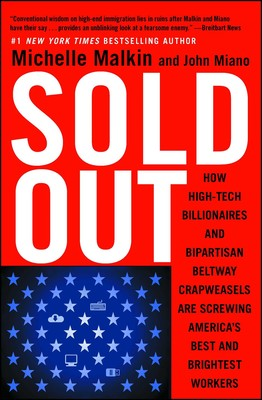 Sold Out | Book by Michelle Malkin, John Miano | Official Publisher
