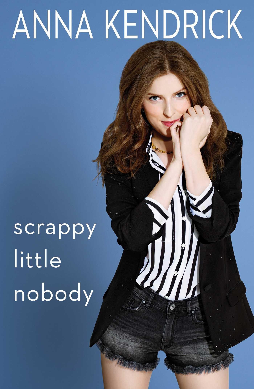 Scrappy little nobody 9781501117206 hr