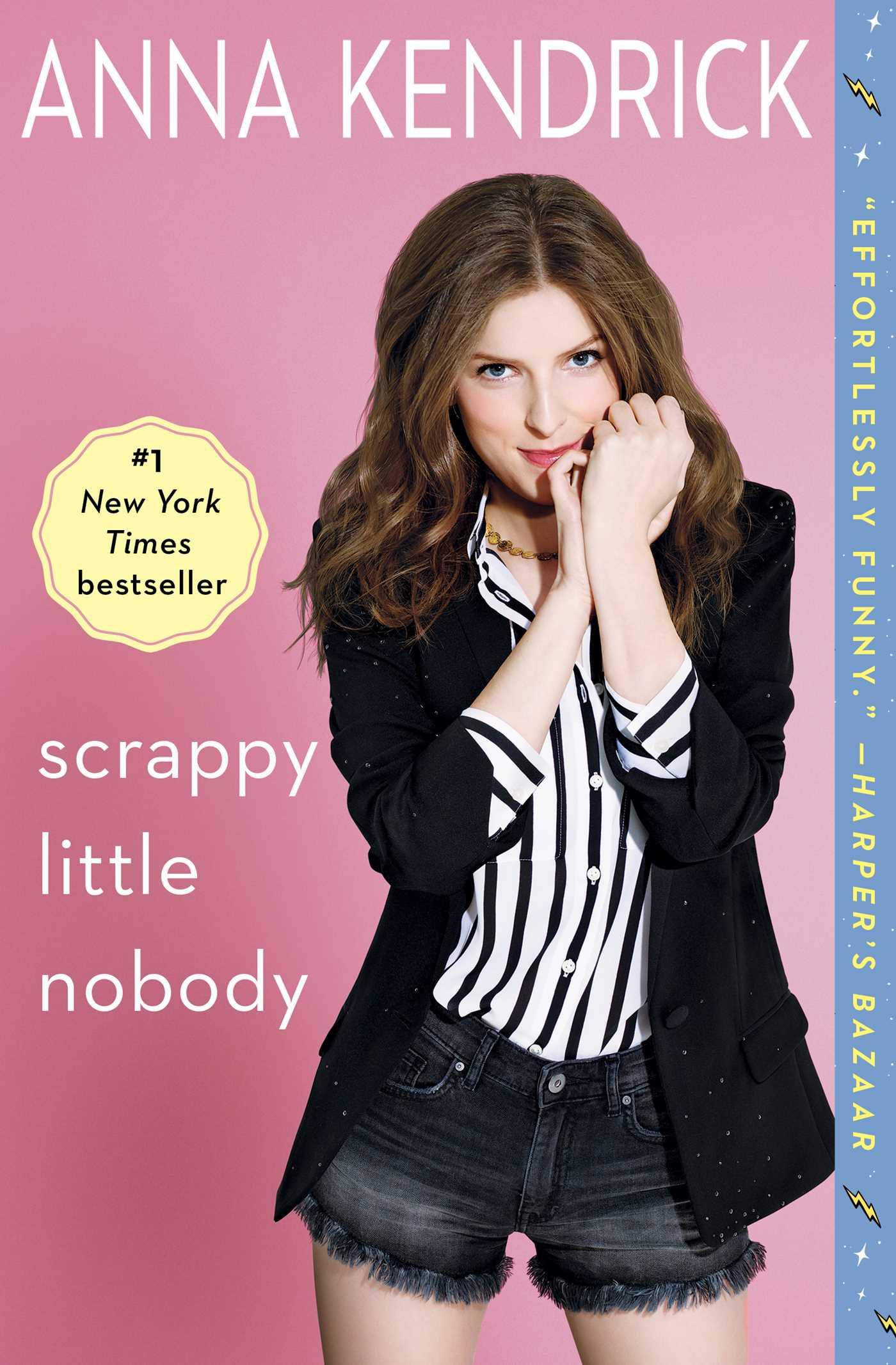 Scrappy Little Nobody 9781501117220 Hr
