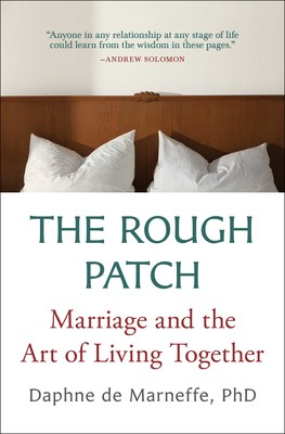 The Rough Patch | Book by Daphne de Marneffe | Official Publisher
