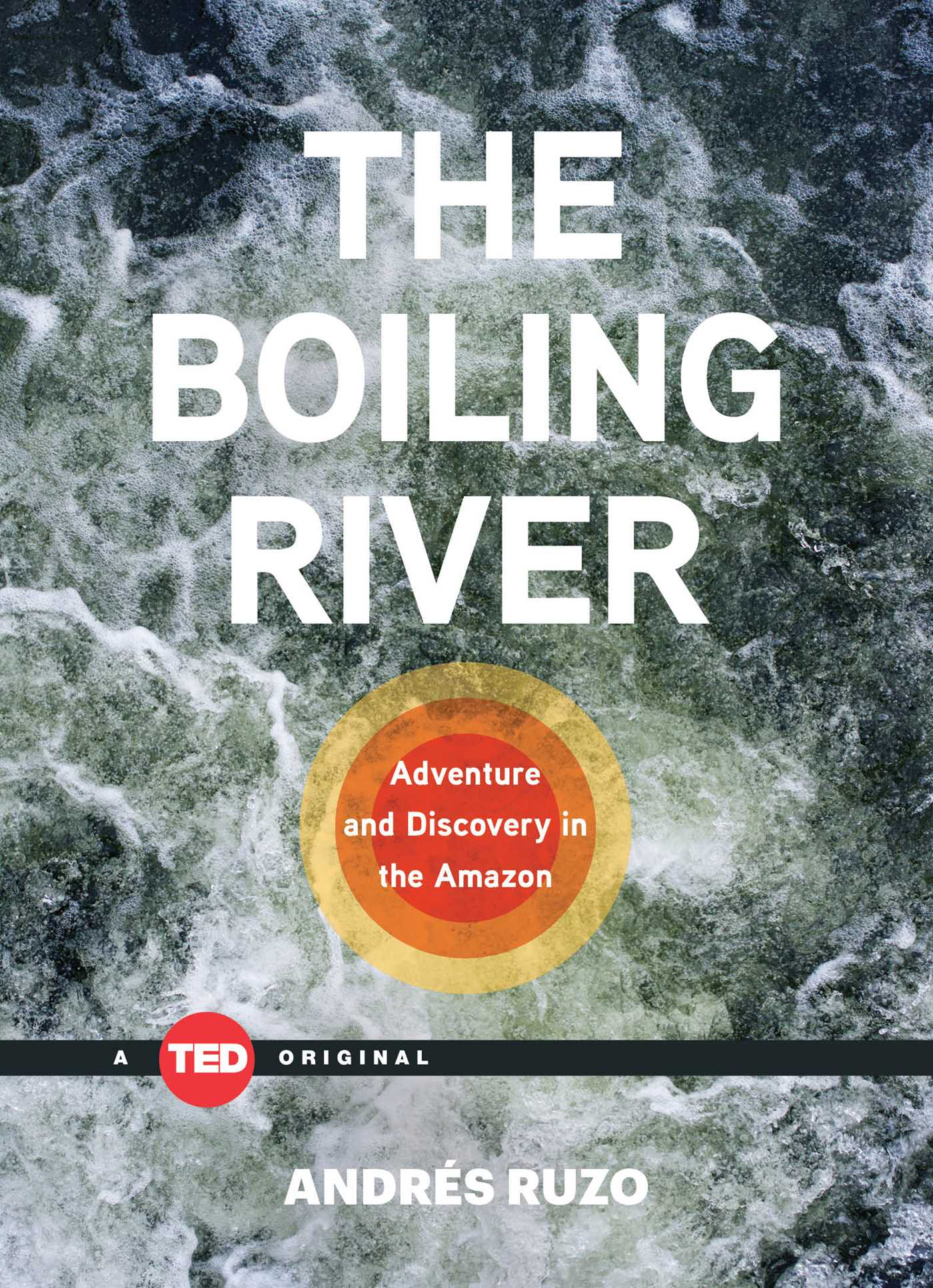 The boiling river 9781501119477 hr