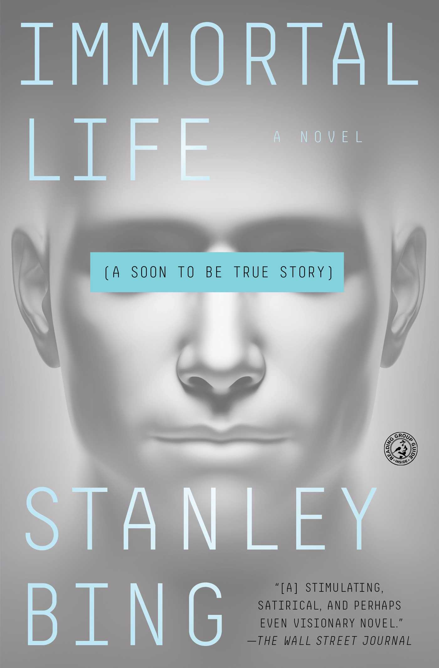 Immortal Life | Book by Stanley Bing | Official Publisher