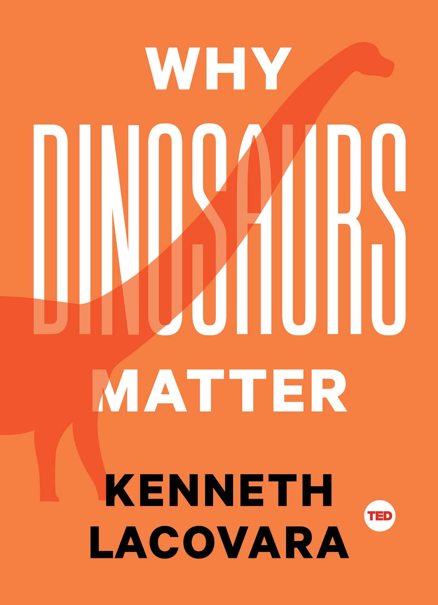 Why dinosaurs matter 9781501120107 hr