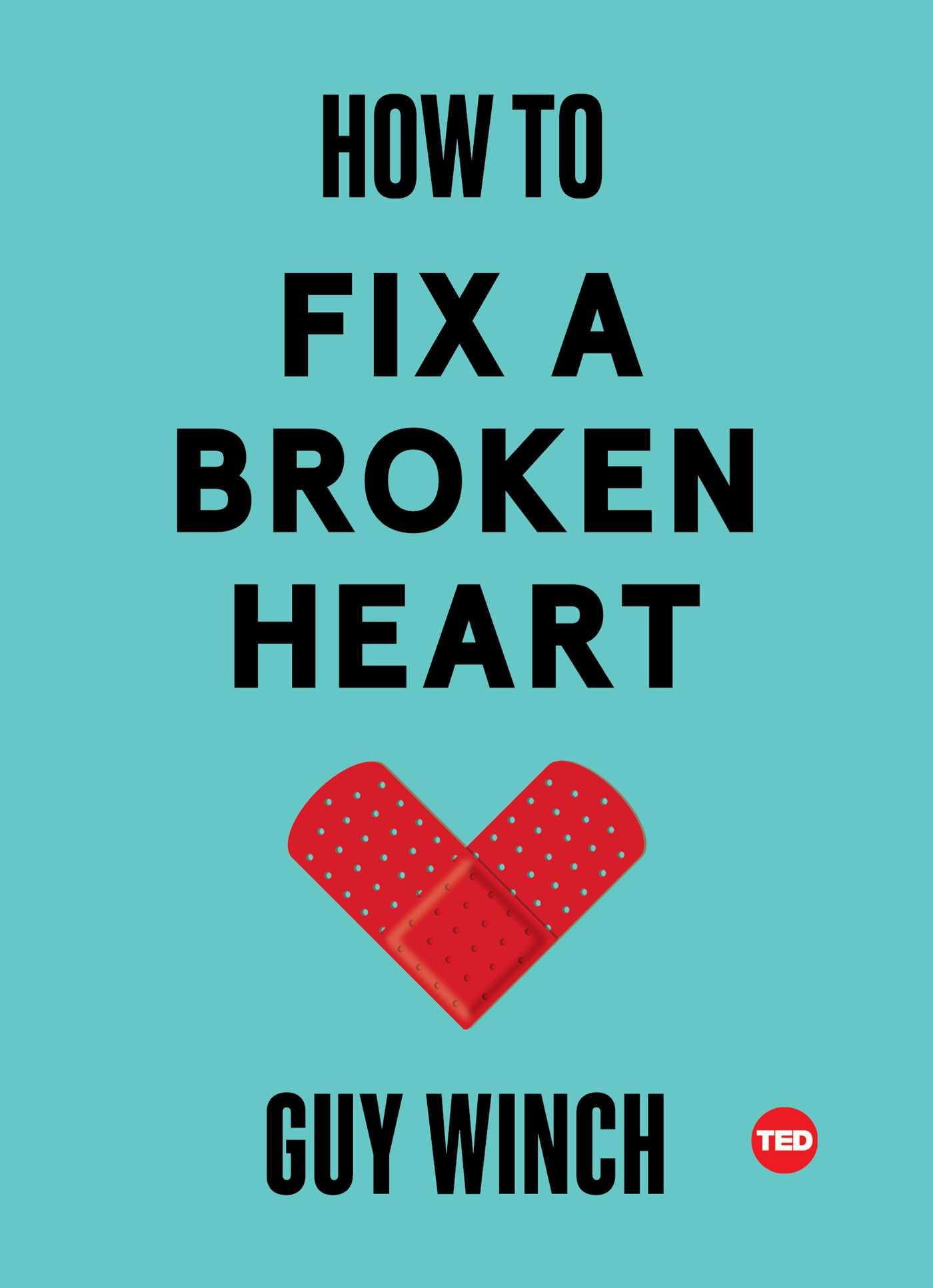 How to fix a broken heart 9781501120121 hr