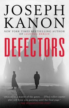 Defectors | Book by Joseph Kanon | Official Publisher Page | Simon