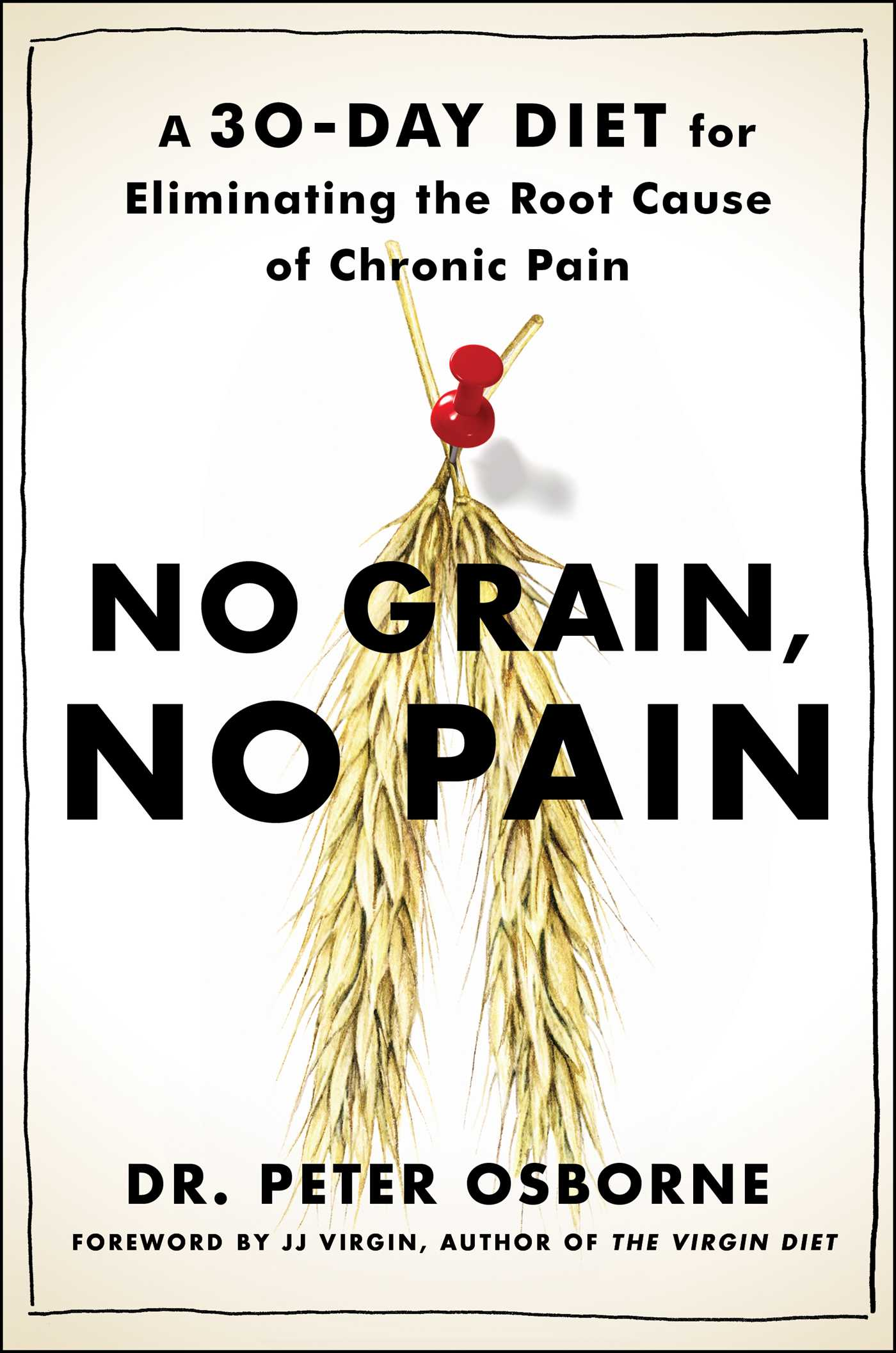No Grain, No Pain | Book by Peter Osborne | Official