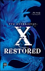 The Exorsistah: X Restored