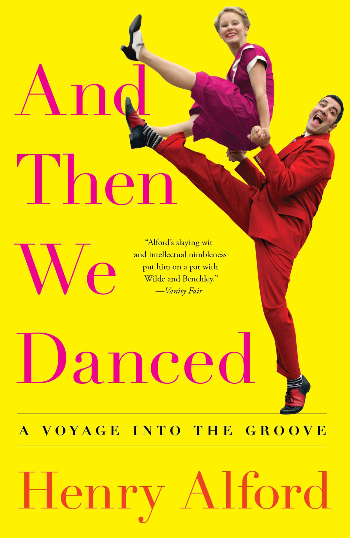 And Then We Danced Book By Henry Alford Official