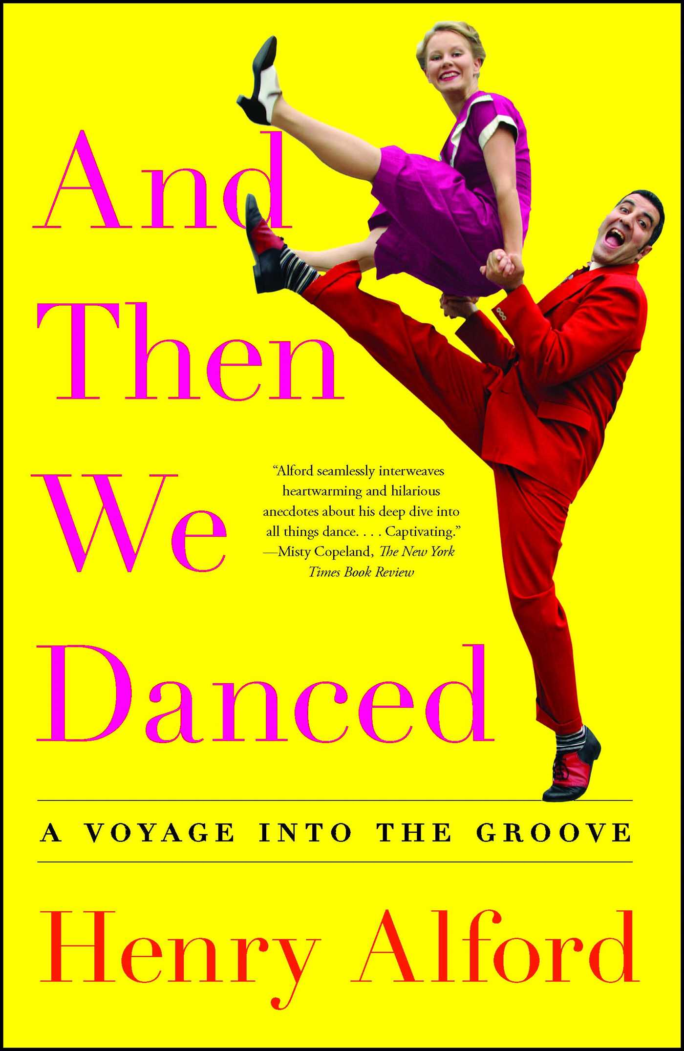 And Then We Danced | Book by Henry Alford | Official