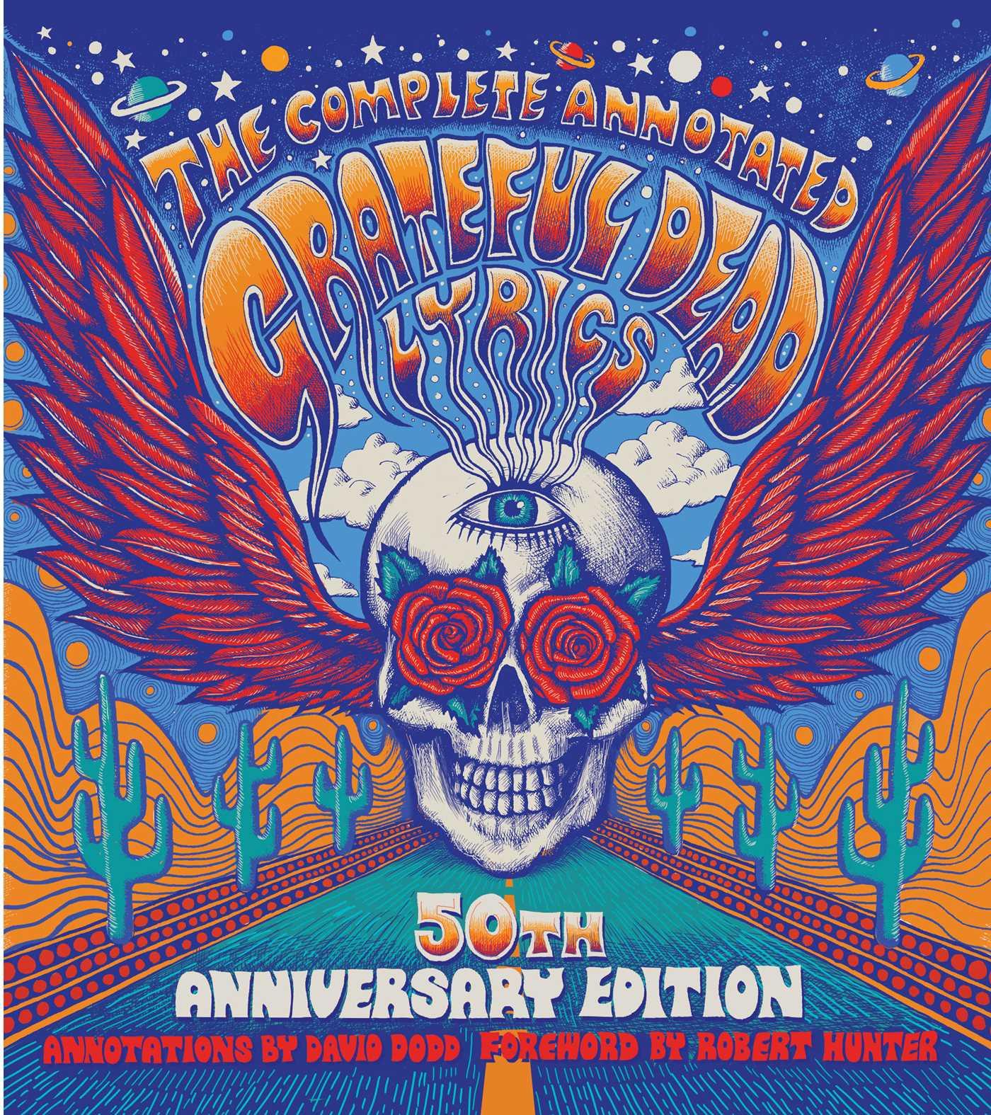 The complete annotated grateful dead lyrics book by david g dodd the complete annotated grateful dead lyrics 9781501123320 hr stopboris Gallery