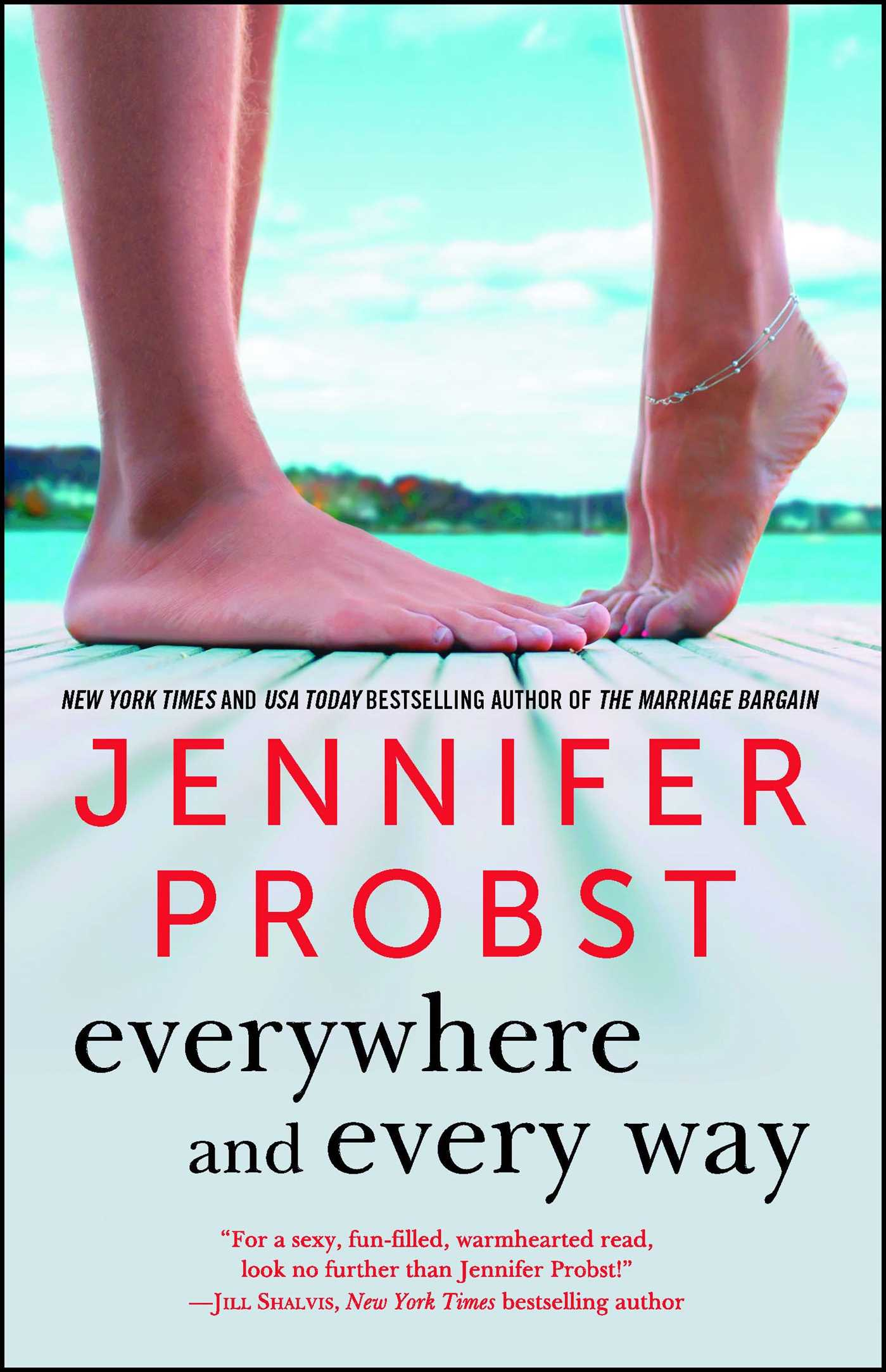 Everywhere and every way book by jennifer probst official everywhere and every way 9781501124235 hr fandeluxe Choice Image