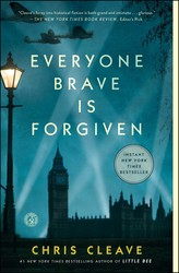 Everyone brave is forgiven 9781501124389