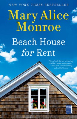 51be6fb162d Beach House for Rent | Book by Mary Alice Monroe | Official ...