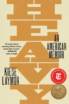 Heavy | Book by Kiese Laymon | Official Publisher Page