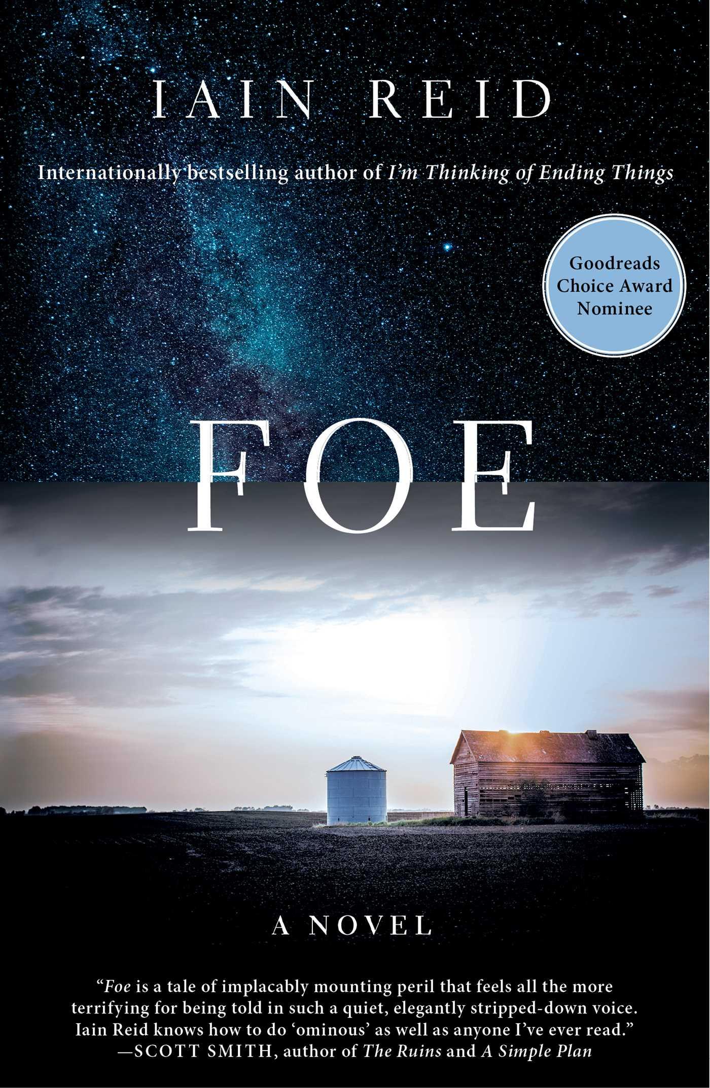 noel 2018 foe Foe | Book by Iain Reid | Official Publisher Page | Simon & Schuster noel 2018 foe