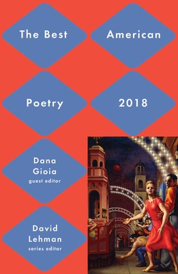 Best American Poetry 2018 Book By David Lehman Dana Gioia