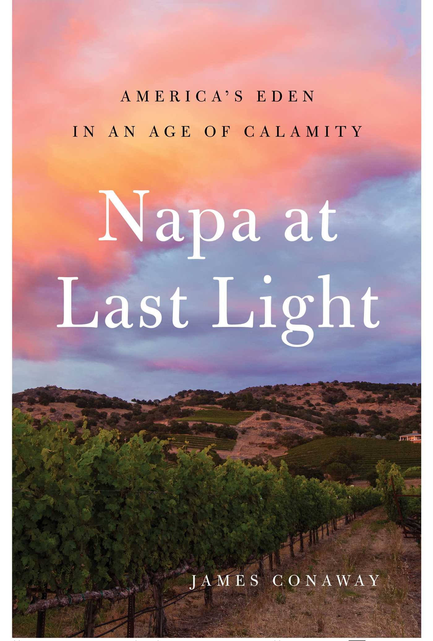 Napa at last light 9781501128455 hr