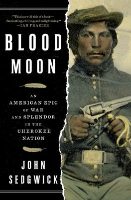 Blood Moon | Book by John Sedgwick | Official Publisher Page | Simon