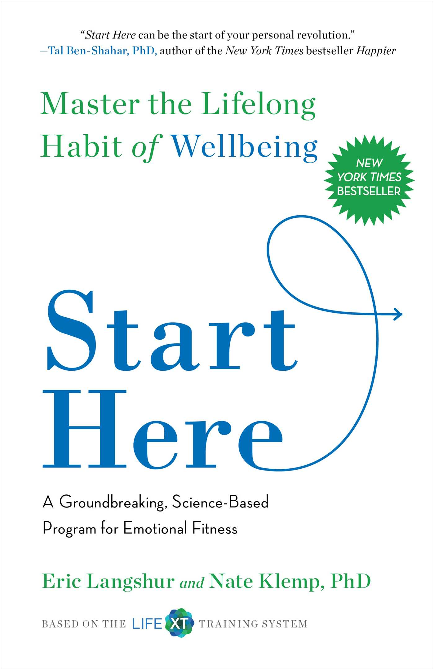 Start Here Book By Eric Langshur Nate Klemp Official Publisher