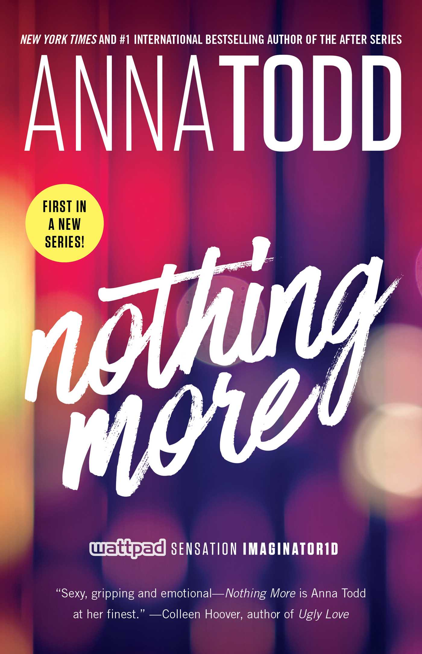 Nothing More Book By Anna Todd Official Publisher Page Simon Schuster