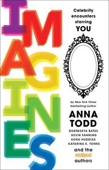 IMAGINES eBook by Anna Todd, Leigh Ansell, Rachel Aukes, Doeneseya