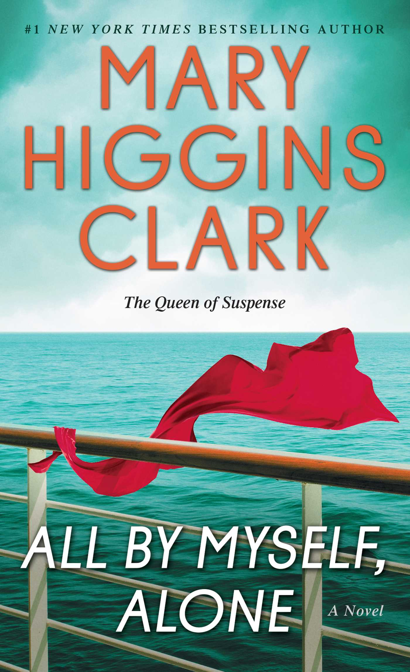 All By Myself Alone Book by Mary Higgins Clark