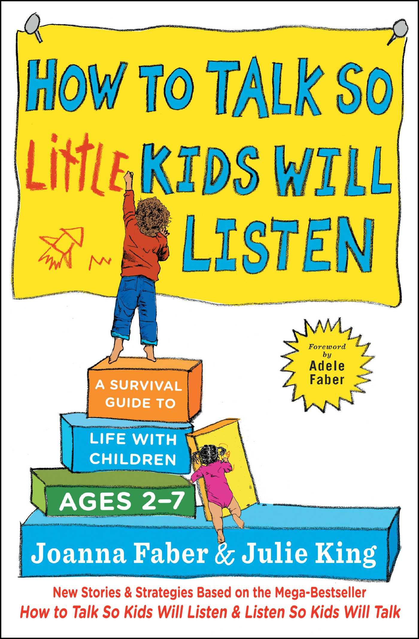 listen to a talk_How to Talk so Little Kids Will Listen | Book by Joanna Faber, Julie King | Official ...